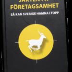 Inbjudan till bokrelease: Jakten på företagsamheten – så kan Sverige hamna i topp